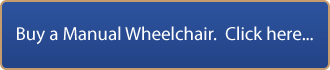 buy a manual wheelchair. click here